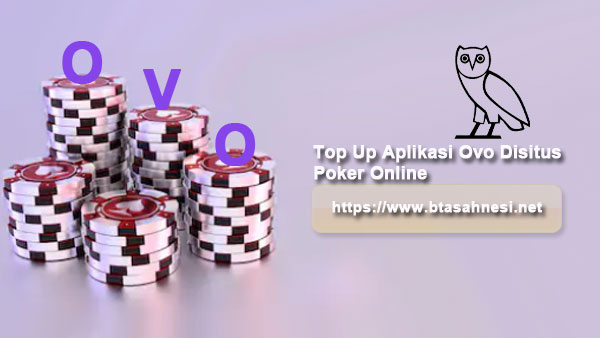 Top-Up-Aplikasi-Ovo-Disitus-Poker-Online
